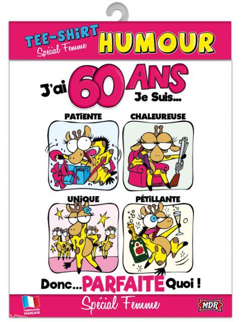 Tee shirt humour s2 60 ans femme accessoires de f te et d coration de table surprisez vous - Anniversaire 60 ans femme ...