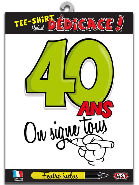 TEE SHIRT ON SIGNE S2/40ANS