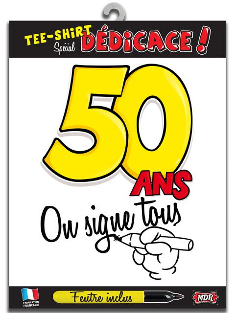 TEE SHIRT ON SIGNE S2/50ANS